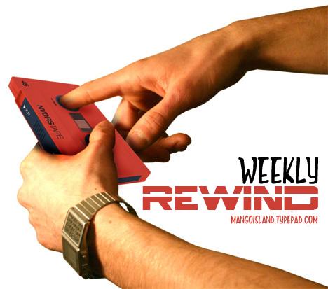 Weekly rewind